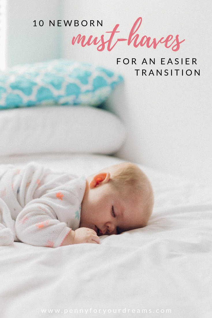 10 Newborn Must-Haves for An Easier Transition