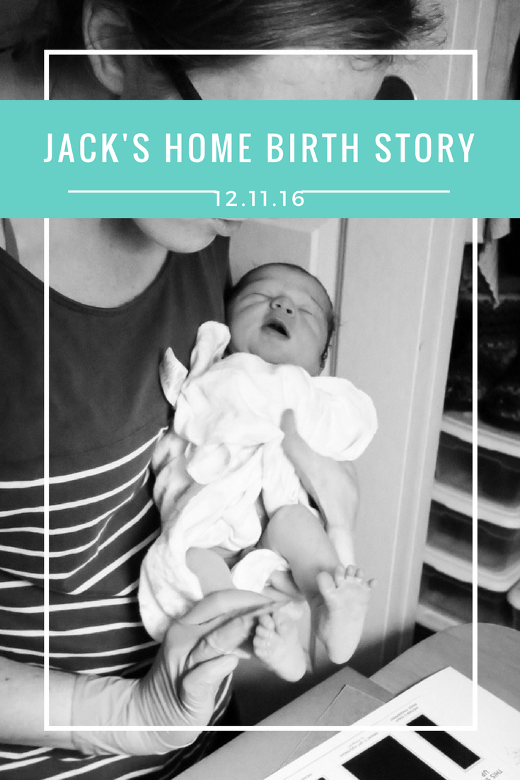 Jack Everett's Home Birth Story