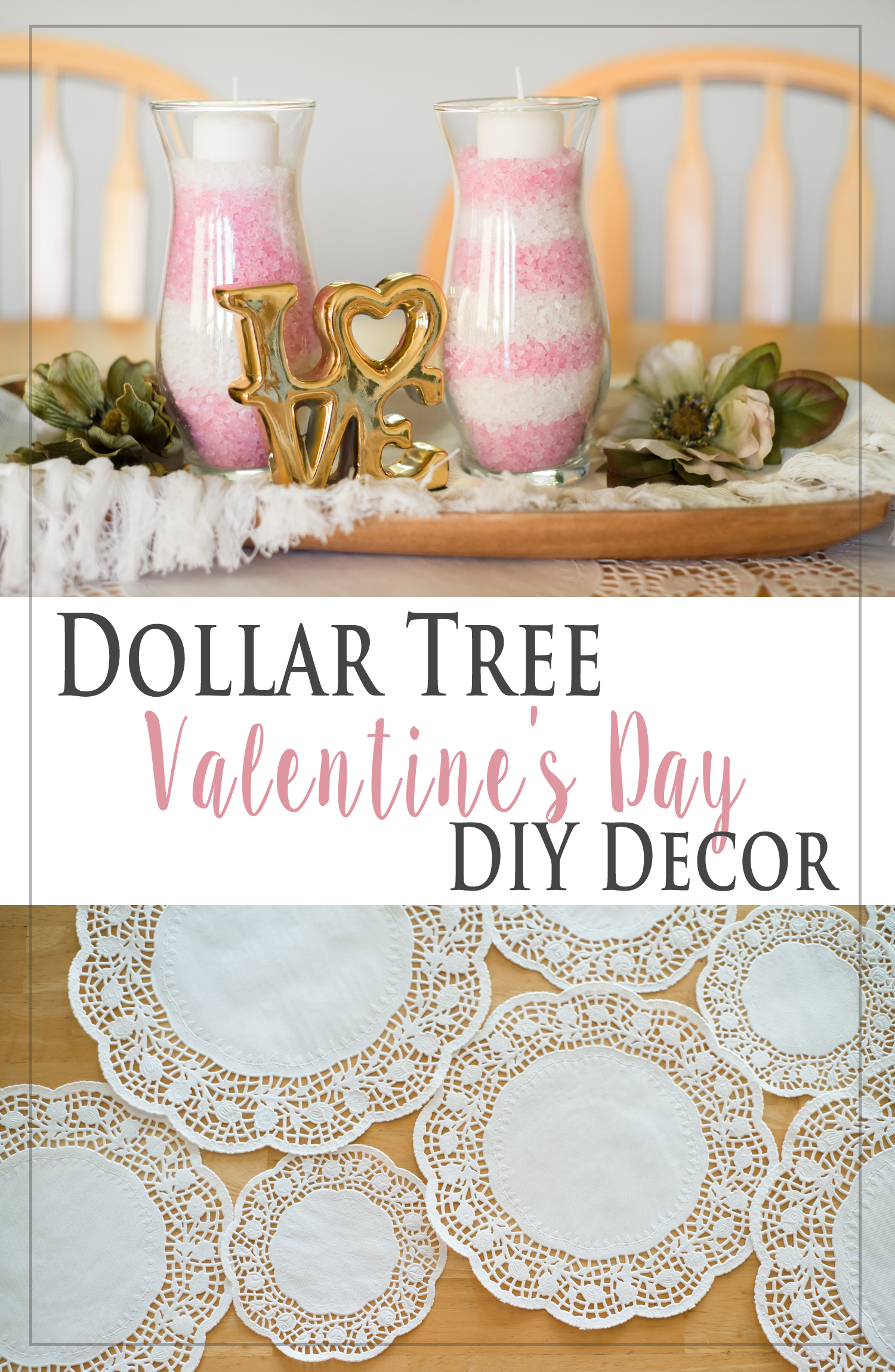 Easy Dollar Tree Valentine's Day DIY Decor Ideas