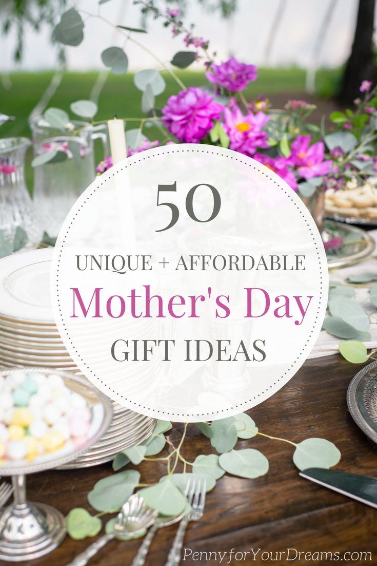 50 Unique and Affordable Mother's Day Gift Ideas | Fabulous & Budget-Friendly