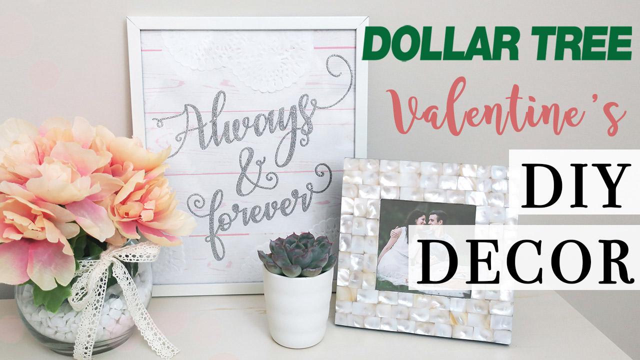 Dollar Tree Valentine's Day Decor - Farmhouse Chic DIY Projects