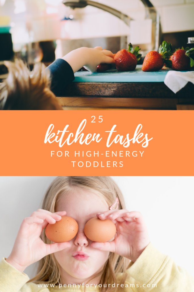 25 Kitchen Tasks for High-Energy Toddlers