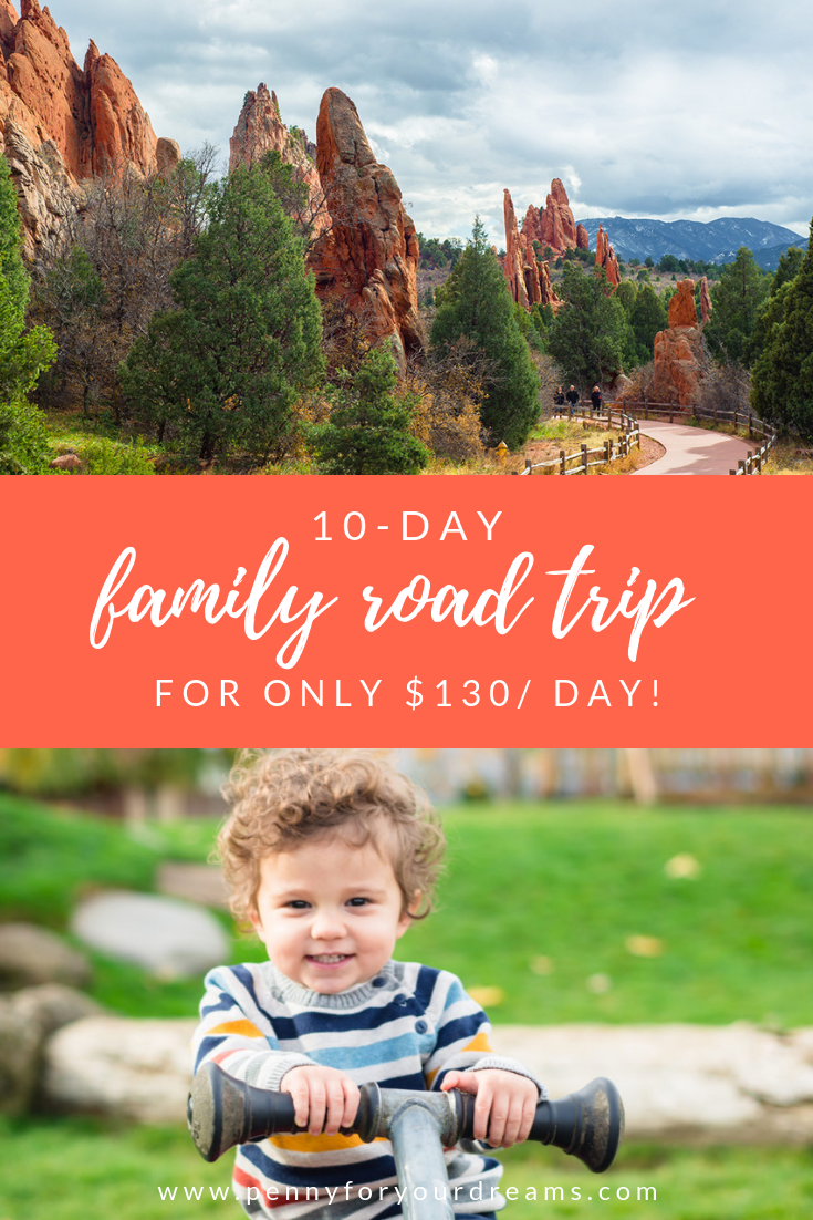Family Road Trip on a Budget | How We Traveled on the CHEAP for $130/day!