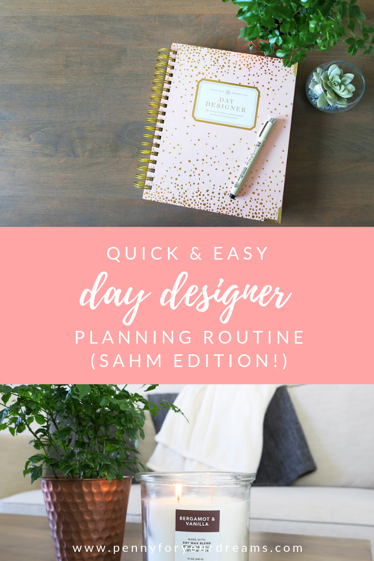 How I Use My Day Designer Planner as a Stay at Home Mom