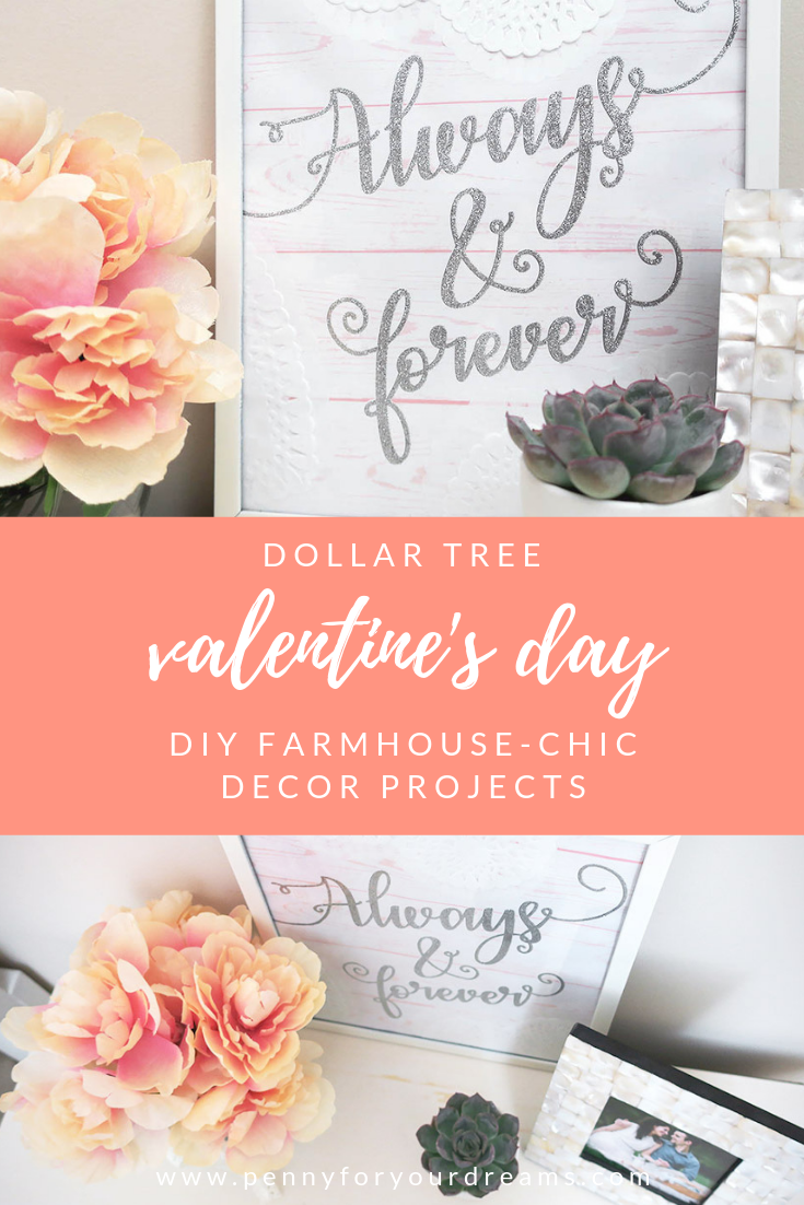 Dollar Tree Valentine's Day Decor | Farmhouse-Chic DIY Projects