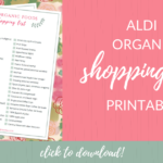 Complete ALDI Organic Shopping List + Printable!
