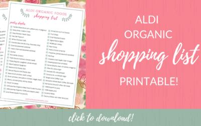 ALDI Organic Shopping List +  FREE Printable!