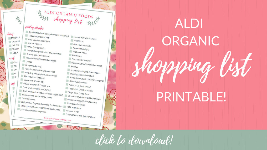 ALDI Organic Shopping List + FREE Printable! | Complete Grocery Guide!