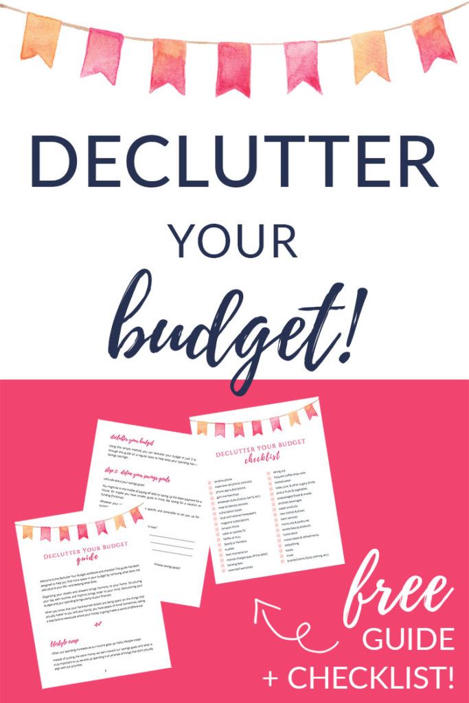 Declutter Your Budget Free Guide + Checklist