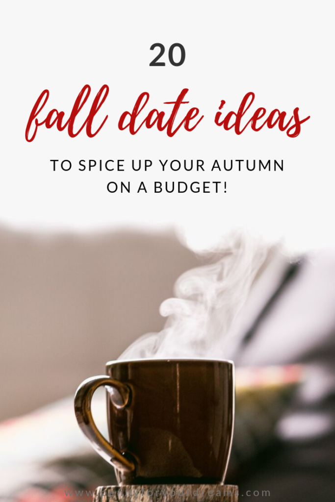 20 Fall Date Ideas for Any Budget! | Inexpensive Autumn Dates